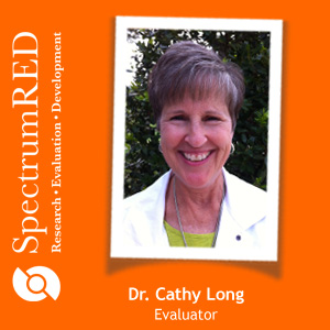 Dr. Cathy Long is an evaluator at SpectrumRED