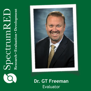 Dr. GT Freeman is an evaluator at SpectrumRED
